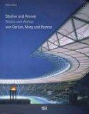 Marg, Volkwin - Sportstatten-architektur by GMP - 9783775716772 - V9783775716772