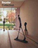 Beyeler, Ernst, Hohl, Reinhold, Küster, Ulf, Büttner, Philippe - Beyeler Collection - 9783775719469 - V9783775719469