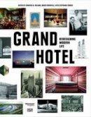 Baker, William, Gannon, Todd, Grenville, Bruce, Johnson, Brad - Grand Hotel - 9783775734837 - V9783775734837