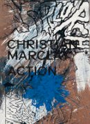 Schuppli, Madeleine - Christian Marclay: Action - 9783775740418 - V9783775740418