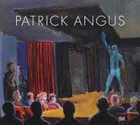 Angus, Patrick - Patrick Angus: Painting and Drawings - 9783775741804 - V9783775741804