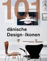 Dybdahl, Lars - 101 Danish Design Icons - 9783775742122 - V9783775742122