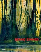 Angerlehner Museum; Hirner, Rene - Bernd Zimmer: Everything Flows. Painting - 9783777425122 - V9783777425122