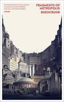 Rauhut, Christoph, Lehmann, Niels - Fragments of Metropolis - Rhein | Ruhr: Expressionist Heritage of the Rhein-Ruhr Region (German and English Edition) - 9783777425672 - V9783777425672