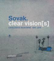 Lorenz, Ulrike - Sovak. Clear Vision[s]: Catalogue Raisonné 1995–2016 - 9783777426877 - V9783777426877