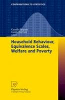 - Household Behaviour, Equivalence Scales, Welfare and Poverty (Contributions to Statistics) - 9783790801088 - V9783790801088