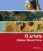 Angela Wenzel - 13 Artists Children Should Know - 9783791341736 - V9783791341736