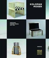 Christian Witt-Dorring - Koloman Moser: Designing Modern Vienna 1897-1907 - 9783791352947 - V9783791352947