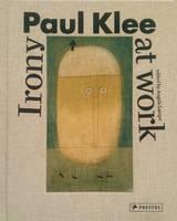 Angela Lampe - Paul Klee: Irony at Work - 9783791355436 - V9783791355436
