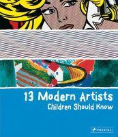 Brad Finger - 13 Modern Artists Children Should Know - 9783791370156 - V9783791370156