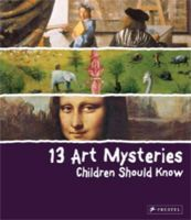 Angela Wenzel - 13 Art Mysteries Children Should Know - 9783791370446 - V9783791370446