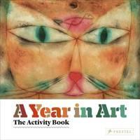 Weidemann, Christiane - A Year in Art: The Activity Book - 9783791371948 - V9783791371948