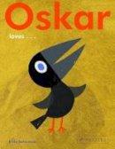 Teckentrup, Britta - Oskar Loves... - 9783791372709 - V9783791372709