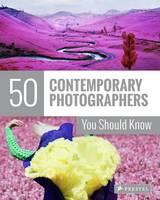 Heine, Florian, Finger, Brad - 50 Contemporary Photographers You Should Know - 9783791382593 - V9783791382593
