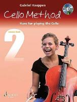 Koeppen, Gabriel - Cello Method. Lesson Book 2. Lehrbuch mit CD - 9783795709778 - V9783795709778