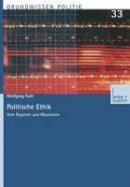 Fach, Wolfgang - Politische Ethik: Vom Regieren und Räsonieren (Grundwissen Politik) (German Edition) - 9783810035363 - V9783810035363