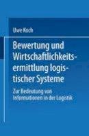 - Bewertung und Wirtschaftlichkeitsermittlung logistischer Systeme: Zur Bedeutung von Informationen in der Logistik (Gabler Edition Wissenschaft) (German Edition) - 9783824463312 - V9783824463312