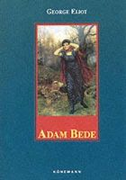 George Eliot - Adam Bede - 9783829030052 - KDK0016331