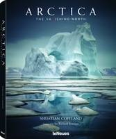Sebastian Copeland - Arctica: The Vanishing North - 9783832732813 - V9783832732813