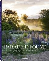 Clive Nichols - Paradise Found: Gardens of Enchantment - 9783832733322 - V9783832733322