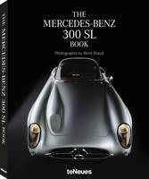 Staud, Rene - The Mercedes-Benz 300 SL Book - 9783832733865 - V9783832733865