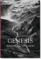 Sebastiao Salgado, Lélia Wanick Salgado - Sebastiao Salgado. Genesis - 9783836538725 - V9783836538725