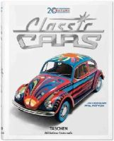 Phil Patton - 20th Century Classic Cars. 100 Years of Automotive Ads - 9783836546157 - V9783836546157