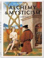 Alexander Roob - Alchemy & Mysticism - 9783836549363 - V9783836549363