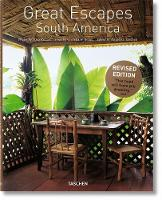 Reiter, Christiane - Great Escapes South America: Updated Edition - 9783836555692 - V9783836555692