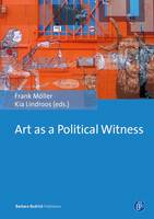 - Art as a Political Witness - 9783847405801 - V9783847405801