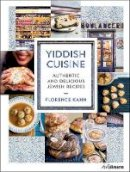 Florence Kahn - Yiddish Cuisine: Authentic and Delicious Jewish Recipes - 9783848010288 - 9783848010288