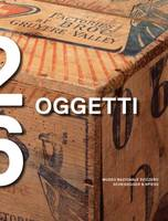 Edited by Swiss National Museum - 26 Oggetti (Italian Edition) - 9783858817822 - V9783858817822