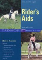 Hagen, Anne-Katrin - Rider's Aids: How to Get It Right (Cadmos Horse Guides) - 9783861279426 - V9783861279426