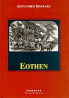 Kinglake, A.W. - Eothen (Konemann Classics) - 9783895086915 - KST0023826