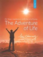 Chinmoy, Sri - Adventure of Life - 9783895322945 - V9783895322945