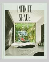 James Silverman - Infinite Space: Contemporary Residential Architecture and Interiors Photographed byJames Silverman - 9783899555981 - V9783899555981