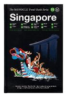 Monocle - Singapore: The Monocle Travel Guide Series - 9783899556223 - V9783899556223