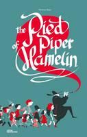 - The Pied Piper of Hamelin - 9783899557671 - V9783899557671