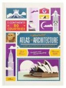 Verhille, Alexandre - The Illustrated Atlas of Architecture and Marvelous Monuments - 9783899557756 - V9783899557756