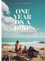 Martijn Doolaard - One Year on a Bike: From Amsterdam to Singapore - 9783899559064 - V9783899559064