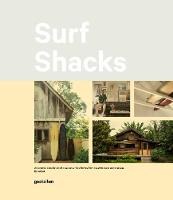 Indoek, Gestalten - Surf Shacks: An Eclectic Compilation of Surfers' Homes from Coast to Coast - 9783899559071 - KAK0001891