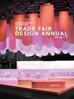 Janina Poesch, Sabine Marineescu - Trade Fair Design Annual 2016/2017 (English and German Edition) - 9783899862577 - V9783899862577