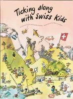Dianne Dicks - Ticking Along with Swiss Kids - 9783905252156 - V9783905252156