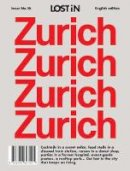 - Zurich: LOST iN City Guide (Lost in City Guides) - 9783946647041 - V9783946647041