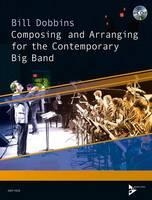 DOBBINS, BILL - Composing and Arranging for the Contemporary Big Band - 9783954810192 - V9783954810192
