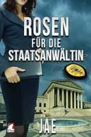 Jae - Rosen für die Staatsanwältin (Portland-Serie) (Volume 2) (German Edition) - 9783955334635 - V9783955334635
