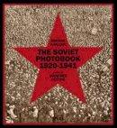 Mikhail Karasik, Manfred Heiting - The Soviet Photobook 1920-1941 - 9783958290310 - V9783958290310