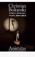 Christian Boltanski - CHRISTIAN BOLTANSKI: Animitas - Les âmes qui murmurent - 9784756248619 - V9784756248619