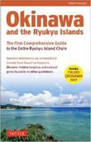 Walker, Robert - Okinawa and the Ryukyu Islands: The First Comprehensive Guide to the Entire Ryukyu Island Chain - 9784805312339 - V9784805312339