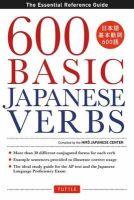 The Hiro Japanese Center - 600 Basic Japanese Verbs - 9784805312377 - V9784805312377